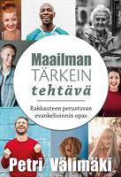 MAAILMAN TÄRKEIN TEHTÄVÄ - PETRI VÄLIMÄKI