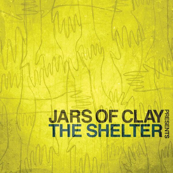 JARS OF CLAY - THE SHELTER CD