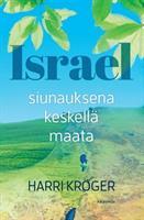 ISRAEL KESKELLÄ MAATA - HARRI KRÖGER