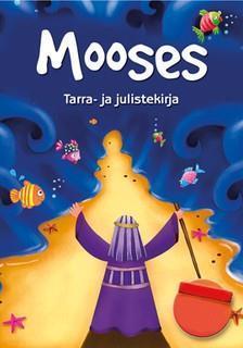 MOOSES TARRA-JA JULISTEKIRJA  - JULIET DAVID & JO PARRY