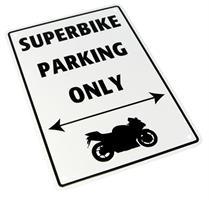 PARKING SIGN <SUPERBIKE PARKING ONLY>
