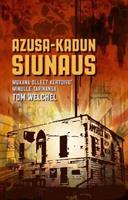 AZUSA-KADUN SIUNAUS - TOM WELCHEL
