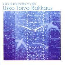 SOILE JA ESA-PEKKA MATTILA - USKO TOIVO RAKKAUS CD