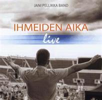 JANI PELLIKKA BAND - IHMEIDEN AIKA LIVE CD