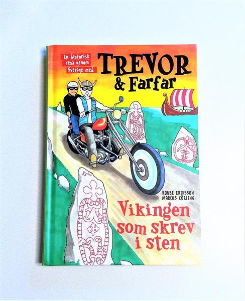 2. Trevor och farfar. Vikingen som Skrev i sten