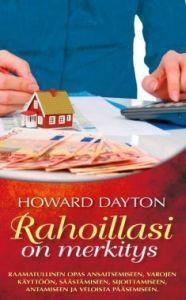RAHOILLASI ON MERKITYS - HOWARD DAYTON
