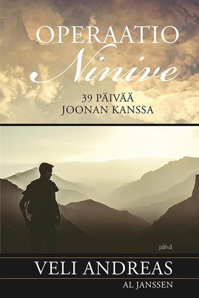 OPERAATIO NINIVE - 39 PÄIVÄÄ JOONAN KANSSA - VELI ANDREAS & AL JANSSEN