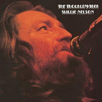 WILLIE NELSON - THE TROUBLEMAKER CD