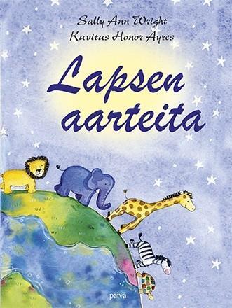 LAPSEN AARTEITA - SALLY ANN WRIGHT & HONOR AYRES (UUSIPAINOS)
