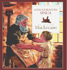KOSKA RAKASTAN SINUA - MAX LUCADO