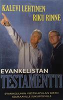 EVANKELISTAN TESTAMENTTI- KALEVI LEHTINEN & RIKU RINNE