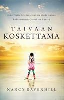 TAIVAAN KOSKETTAMA - NANCY RAVENHILL