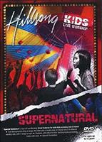 HILLSONG KIDS - LIVE WORSHIP - SUPERNATURAL DVD