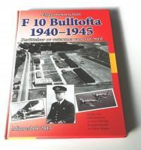 F 10 Bulltofta 1940-1945