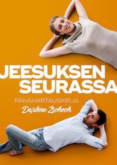 JEESUKSEN SEURASSA - PÄIVÄHARTAUSKIRJA - DARLENE ZSCHECH