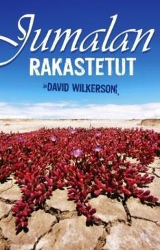 JUMALAN RAKASTETUT - DAVID WILKERSON