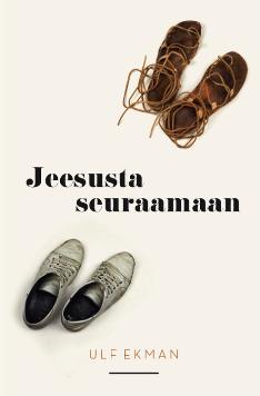 JEESUSTA SEURAAMAAN - ULF EKMAN