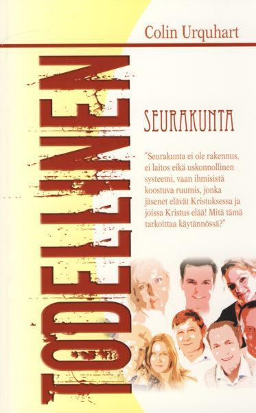 TODELLINEN SEURAKUNTA - COLIN URQUHART