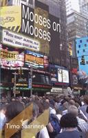 MOOSES ON MOOSES - TIMO SAARINEN