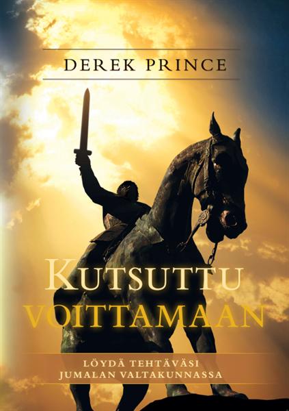 KUTSUTTU VOITTAMAAN - DEREK PRINCE