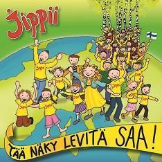 JIPPII - TÄÄ NÄKY LEVITÄ SAA CD