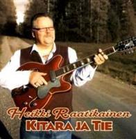 HEIKKI RAATIKAINEN - KITARA JA TIE CD