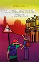 KADONNEEN RISTIN ARVOITUS - MAURI LAINE