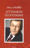 SITTENKIN SELVISIMME - VÄINÖ HEIKKILÄ