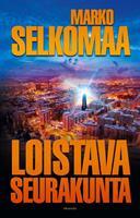 LOISTAVA SEURAKUNTA - MARKO SELKOMAA