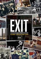 EXIT - KAIKKI LAULUT 1987-1999 - NUOTTIKIRJA
