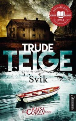 Trude Teige - Svik