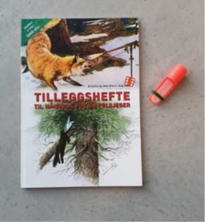 Tilleggshefte til Håndbok for en Pelsjeger og lokkefløyte for rovdyr og rådyr